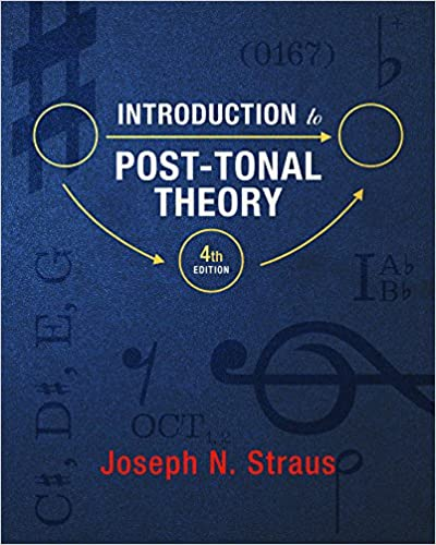 Introduction to post tonal theory fourth edition joseph n introduction to post tonal theory fourth edition 4th edition fandeluxe Images