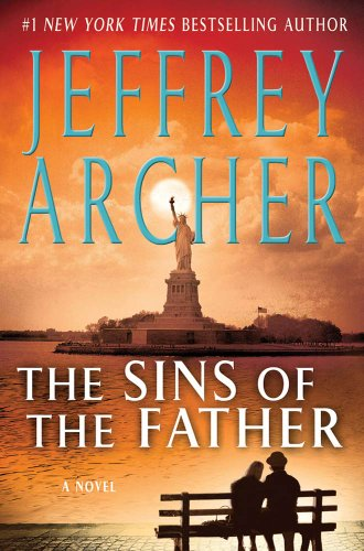 The Sins of the Father (Clifton Chronicles Book 2) (Best Of Jeffrey Archer)