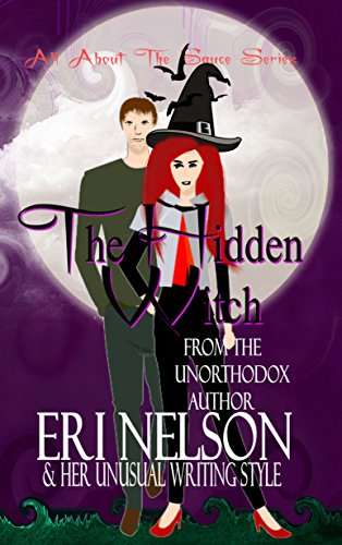 The Hidden Witch (All About The Sauce Series Book 1)