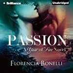 Passion: Year of Fire, 2 | Florencia Bonelli,Rosemary Peele (translator)