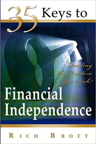 Google books full download 35 Keys To Financial Independence by Rich Brott 1601850204 PDF CHM