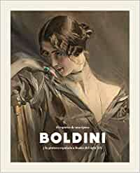 Boldini y la pintura española a finales del siglo XIX: El espíritu de una época (CATALOGO DE EXPOSICION)