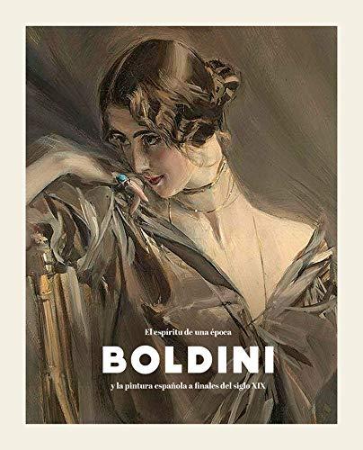 Boldini y la pintura española a finales del siglo XIX: El espíritu ...