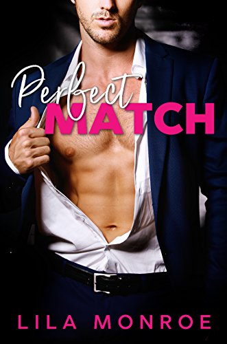 Perfect Match by [Monroe, Lila]
