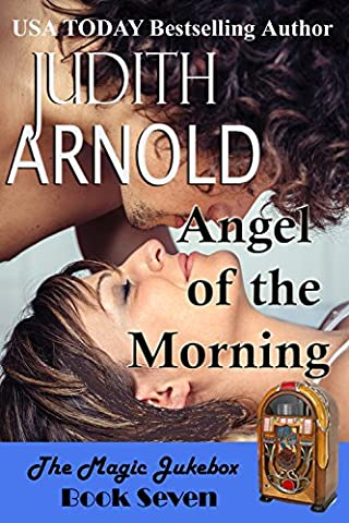 Angel of the Morning (The Magic Jukebox Book 7) (Magic Morning)