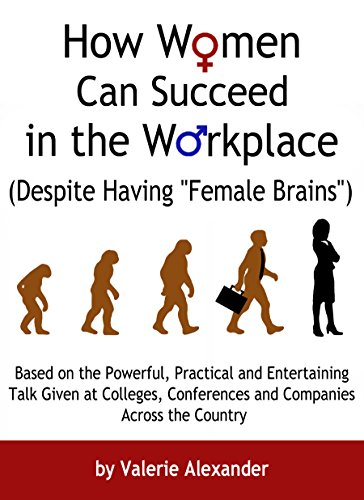 How Women Can Succeed in the Workplace (Despite Having
