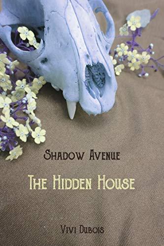 The Hidden House (Shadow Avenue Book 1)