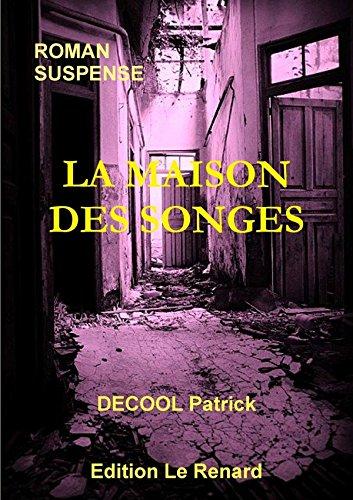 La Maison Des Songes (French Edition) PDF