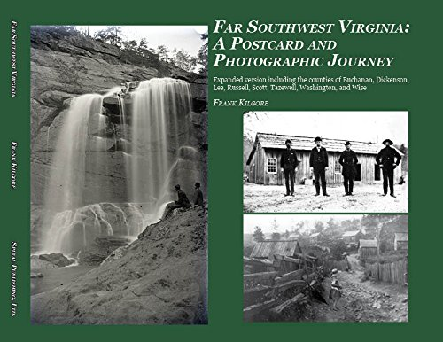 Far Southwest Virginia: A Postcard and Photographic Journey