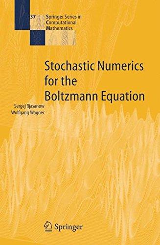 Stochastic Numerics for the Boltzmann Equation (Springer Series in Computational Mathematics) Text fb2 ebook