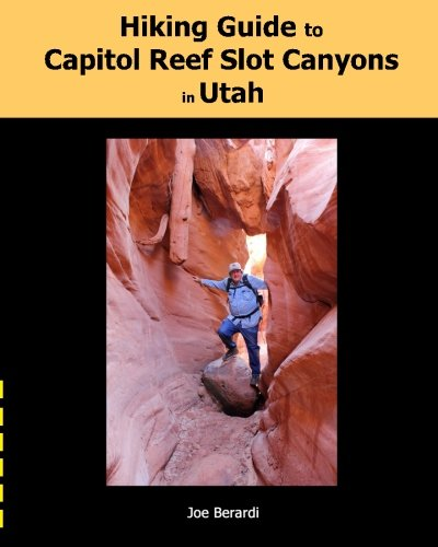Hiking Guide to Capitol Reef Slot Canyons in Utah (Best Slot Canyon Hikes In Utah)