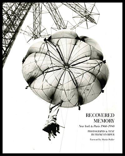Recovered Memory: New York and Paris 1960-1980 (Jordana New Matte)