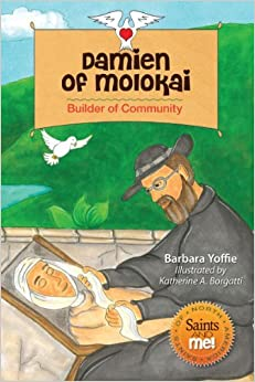 Book Damien of Molokai: Builder of Community (Saints and Me!) by Barbara Yoffie (2013-05-01)