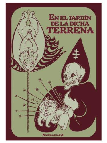 En el Jardin de la Dicha Terrena (Spanish Edition) by [Noiryaguara]