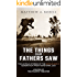The Things Our Fathers Saw-The Untold Stories of the World War II Generation From Hometown, USA-Volume I: Voices of the Pacific Theater