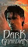 Dark Guardian: Dark Series, Book 9