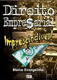 Direito Empresarial imprescindível! (Portuguese Edition)