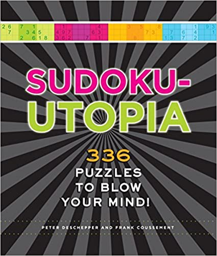 Sudoku-Utopia: 336 Puzzles to Blow Your Mind!