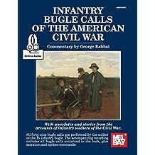 Infantry Bugle Calls of the American Civil War