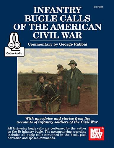 (Infantry Bugle Calls of the American Civil War)