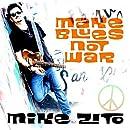Make Blues Not War