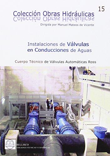 Descargar Libro Instalaciones De Valvulas En Conducciones De Agua De Manuel Mateos Manuel Mateos De Vicente