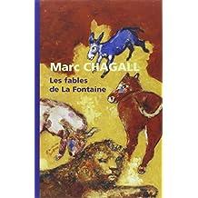 MARC CHAGALL : LES FABLES DE LA FONTAINE