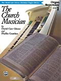 Church Musician Organ Repertoire: Level 1