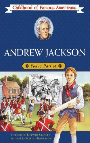 Andrew Jackson (Best Aladdin Books About American Histories)