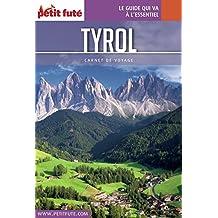TYROL 2017 Carnet Petit Futé (Carnet de voyage) (French Edition)