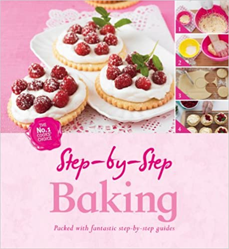 Book Step by Step Baking Recipes (Step By Step - Igloo Books Ltd)