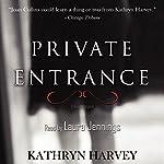 Private Entrance | Kathryn Harvey