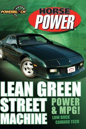 (Lean Green Street Machine: Power & MPG!)
