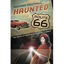 Haunted Route 66: Ghosts of America's Legendary Highway
