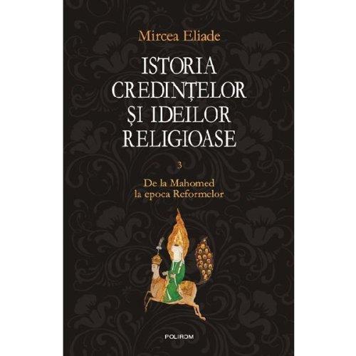 ISTORIA CREDINTELOR SI IDEILOR RELIGIOASE VOLUMUL 3: Amazon ...