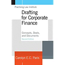 Drafting for Corporate Finance: Concepts, Deals and Documents