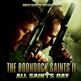 The Boondock Saints II ~ All Saints Day (Music From the Motion Pictures)