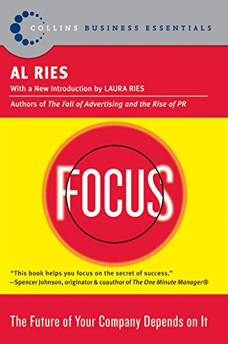 Focus: The Future Of Your Company Depends On It (Inglese) Copertina flessibile – 1 ott 2005 Al Ries Harperbusiness 0060799900 Business & Economics