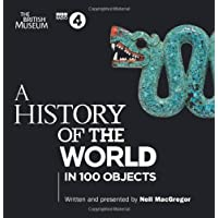 A History Of The World: In 100 Objects (BBC Audio)