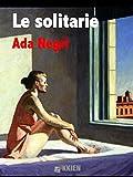 Le solitarie (Fuori dal coro) (Italian Edition)
