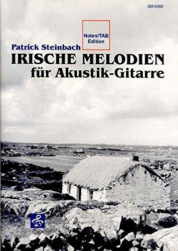 Irische Melodien für Akustik-Gitarre (mit Audio-CD)- Noten/Tab Edition