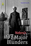 Nehru's 97 Major Blunders HB