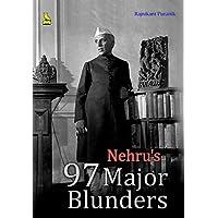 Nehru's 97 Major Blunders HB