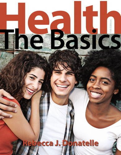 Health: The Basics (11th Edition)