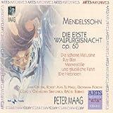 Mendelssohn: Die Erste Walpurgisnacht / Merestille und gluckliche Fahrt / Ruy Blas / Die schone Melusine / Die Hebriden
