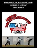img - for American Tang Soo Do Federation System: Forms (Hyungs) book / textbook / text book
