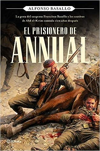 El prisionero de Annual de Alfonso Basallo