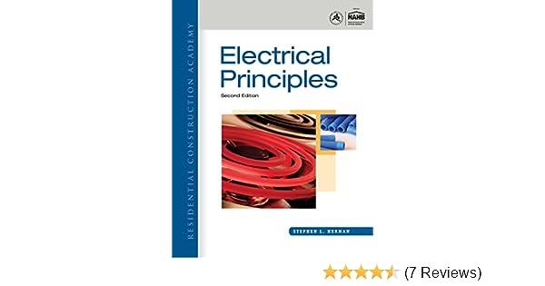 residential construction academy: electrical principles, stephen l  herman,  ebook - amazon com