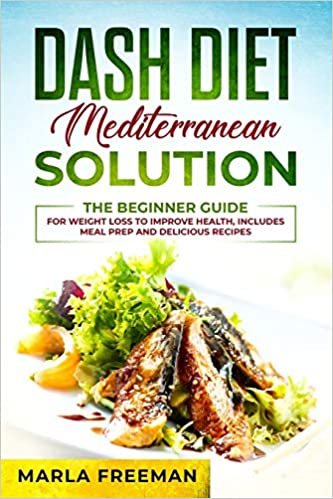 review of dash diet mediterranean solution