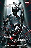 Image of X-Force: Sex and Violence (X-Force Volume)